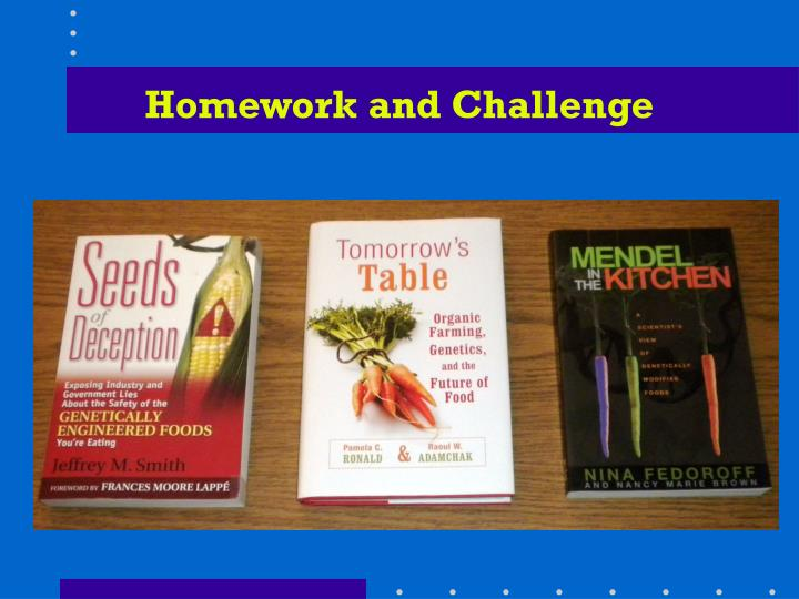 Homework and Challenge