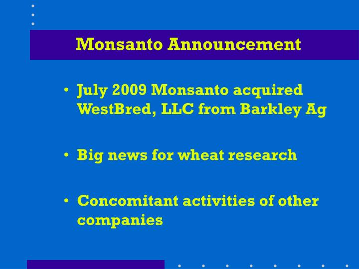 Monsanto announcement