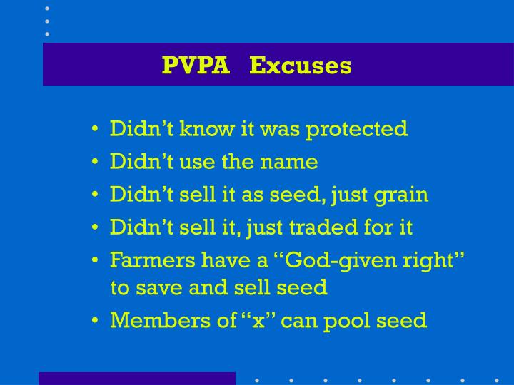 PVPA   Excuses