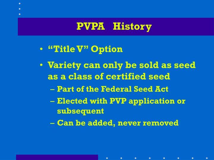 PVPA   History