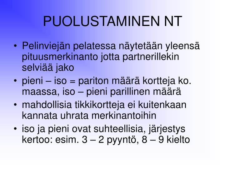 PUOLUSTAMINEN NT