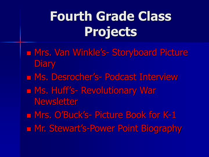 Fourth Grade Class Projects