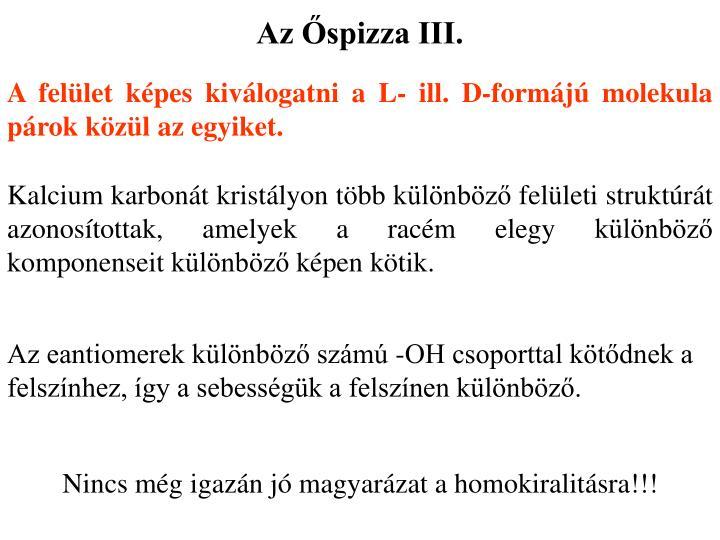 Az Őspizza III.