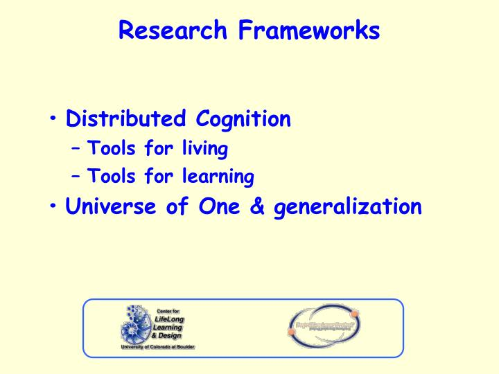 Research Frameworks