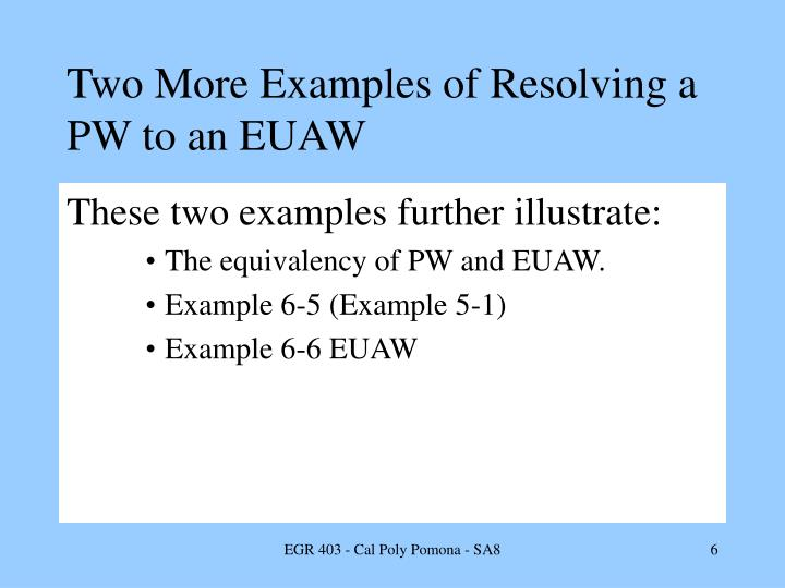 Two More Examples of Resolving a PW to an EUAW