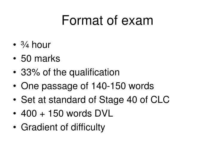 Format of exam