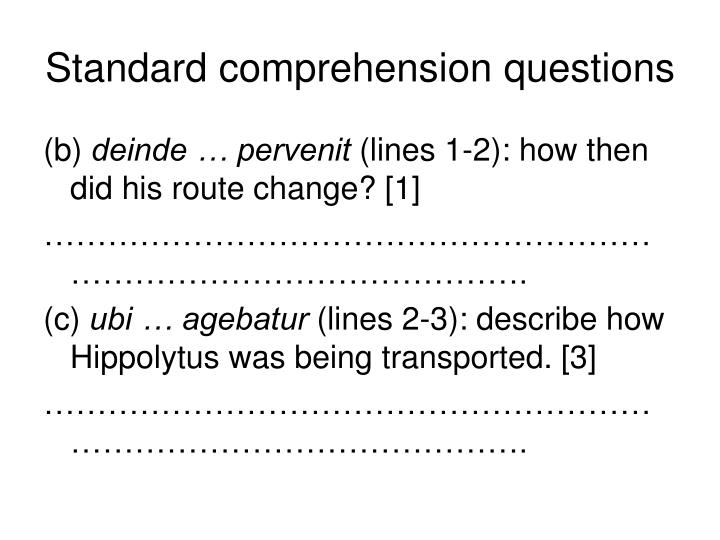 Standard comprehension questions