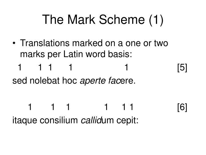 The Mark Scheme (1)
