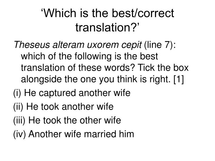 'Which is the best/correct translation?'