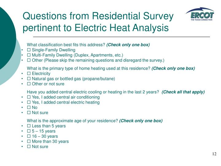 Questions from Residential Survey pertinent to Electric Heat Analysis