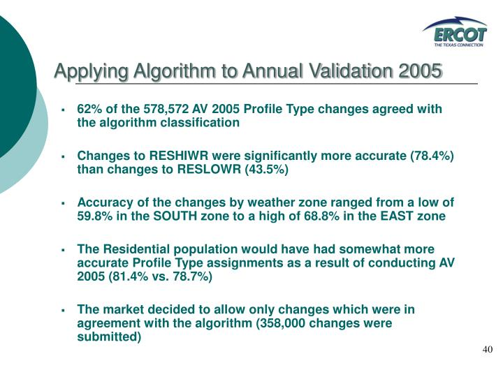 Applying Algorithm to Annual Validation 2005