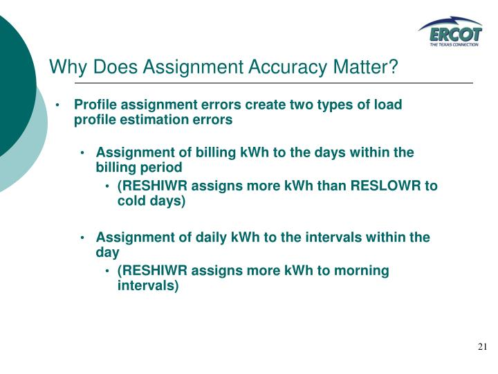 Why Does Assignment Accuracy Matter?
