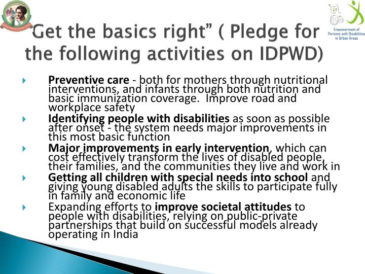 """Get the basics right"" ( Pledge for the following activities on IDPWD)"