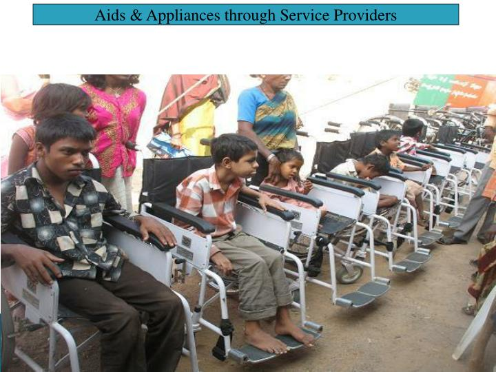 Aids & Appliances through Service Providers