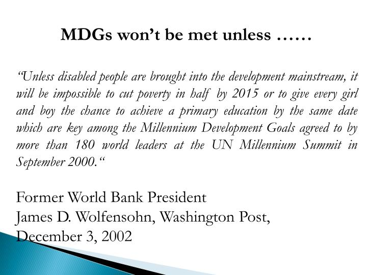 MDGs won't be met unless ……