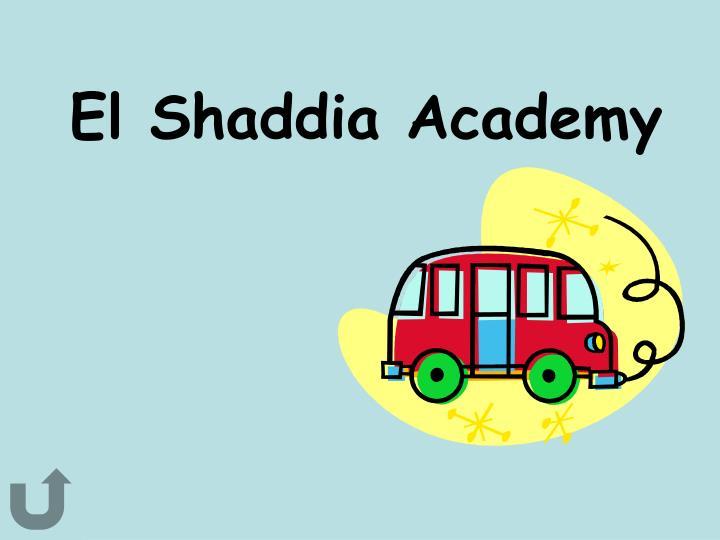 El Shaddia Academy