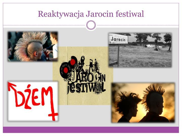 Reaktywacja Jarocin festiwal