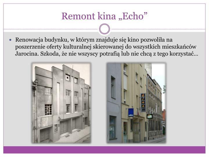 "Remont kina ""Echo"""