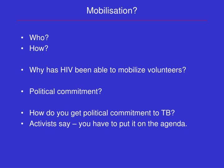 Mobilisation?