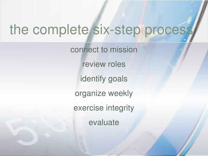 The complete six-step process
