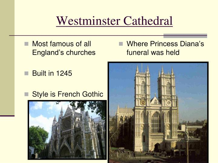 Most famous of all England's churches