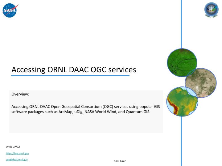 Accessing ornl daac ogc services