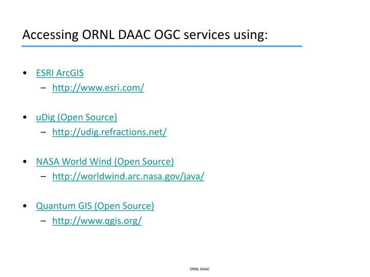 Accessing ornl daac ogc services using