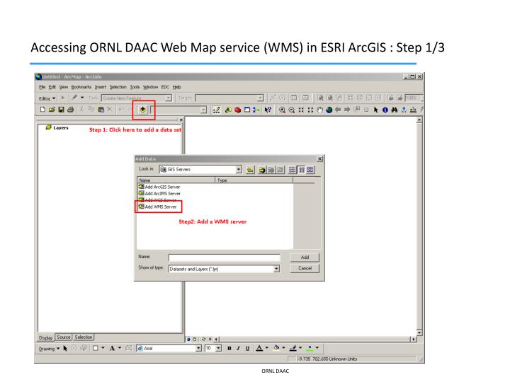 Accessing ornl daac web map service wms in esri arcgis step 1 3