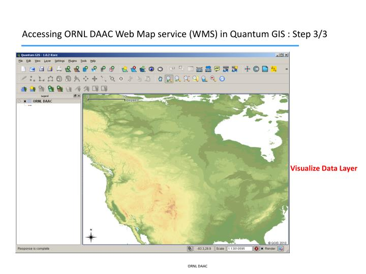 Accessing ORNL DAAC Web Map service (WMS) in Quantum GIS : Step 3/3