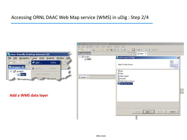 Accessing ORNL DAAC Web Map service (WMS) in uDig : Step 2/4