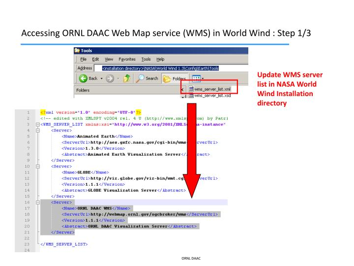 Accessing ORNL DAAC Web Map service (WMS) in World Wind : Step 1/3