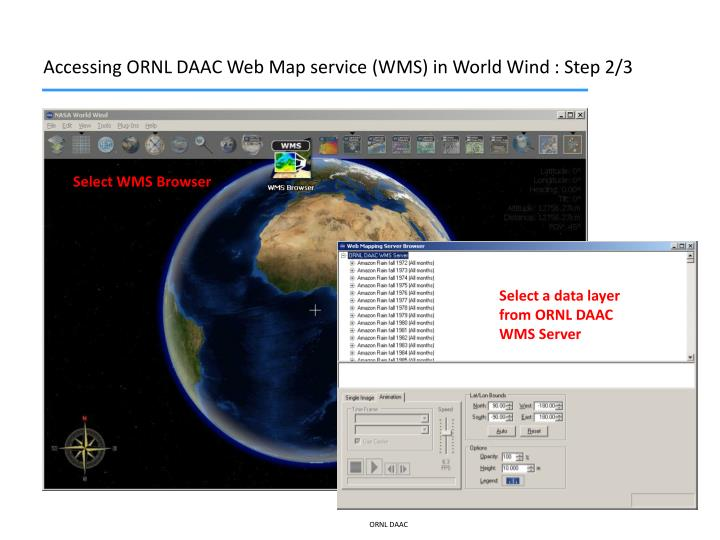 Accessing ORNL DAAC Web Map service (WMS) in World Wind : Step 2/3