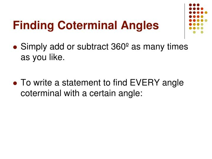 Finding Coterminal Angles