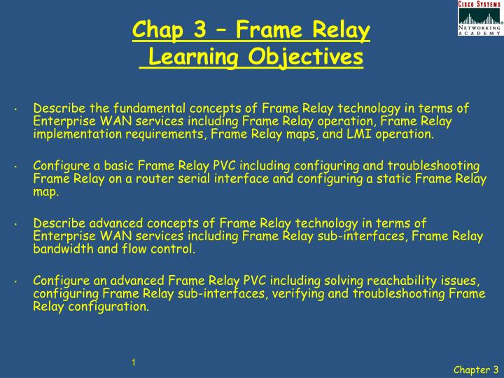 Chap 3 frame relay learning objectives