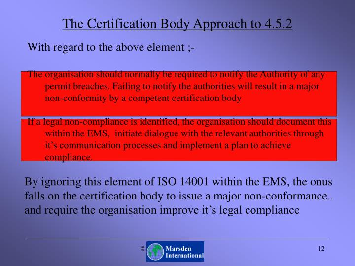 The Certification Body Approach to 4.5.2