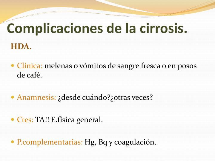 Complicaciones de la cirrosis.