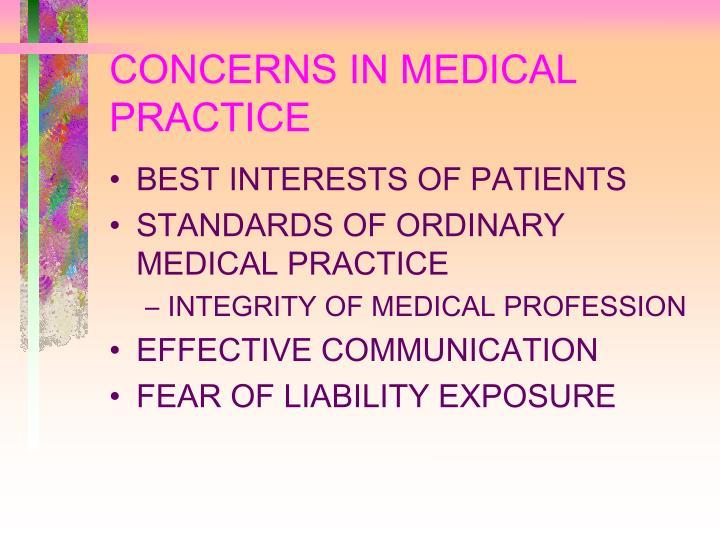 CONCERNS IN MEDICAL PRACTICE