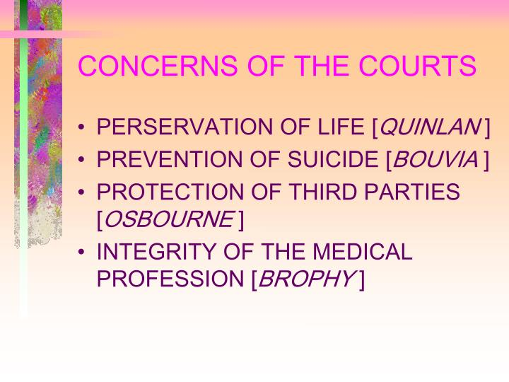 CONCERNS OF THE COURTS