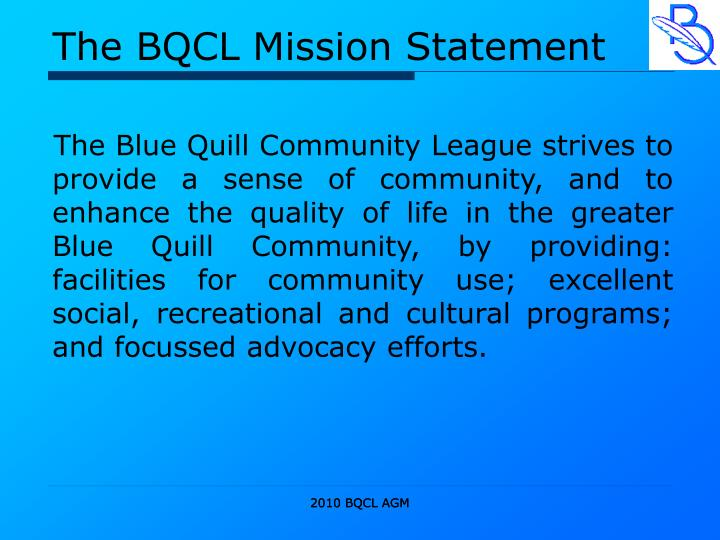 The BQCL Mission Statement
