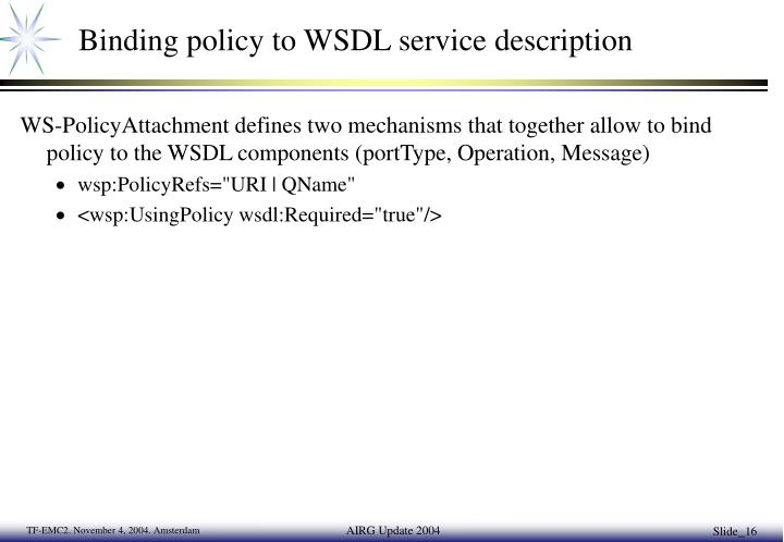 Binding policy to WSDL service description