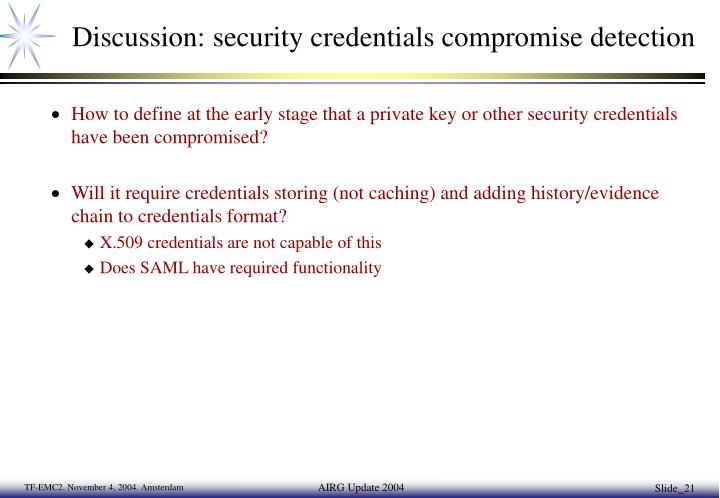 Discussion: security credentials compromise detection