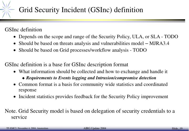 Grid Security Incident (GSInc) definition
