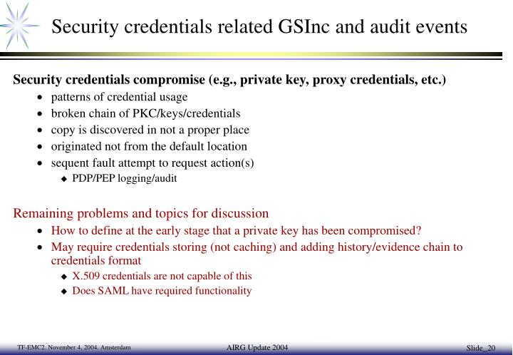 Security credentials related GSInc and audit events