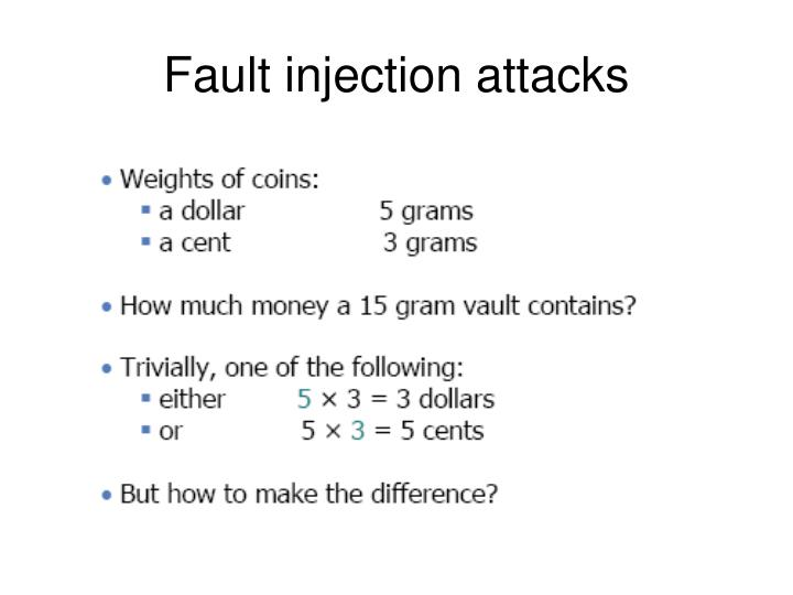 Fault injection attacks