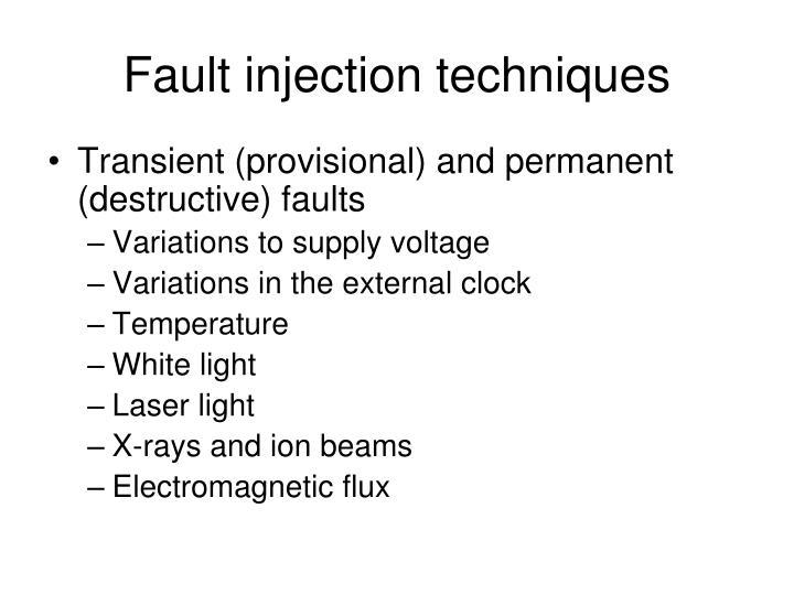 Fault injection techniques