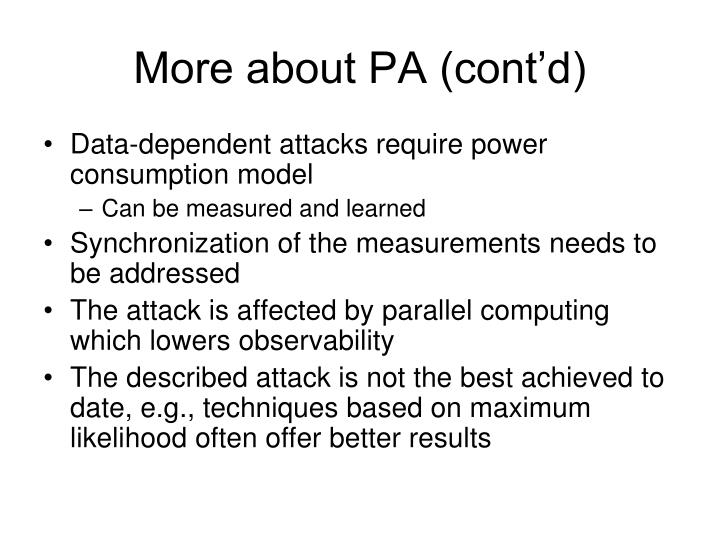 More about PA (cont'd)