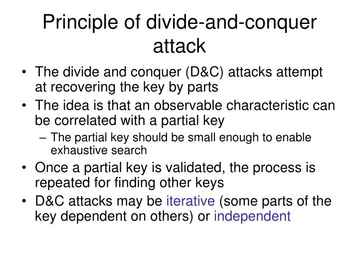 Principle of divide-and-conquer attack