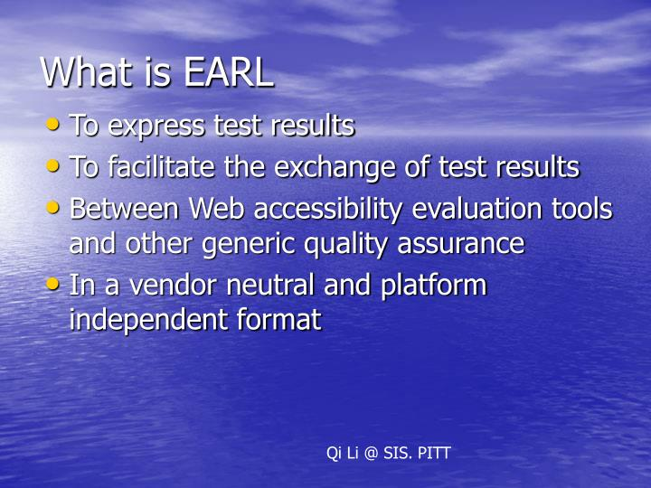 What is EARL