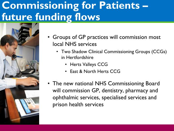 Commissioning for patients future funding flows