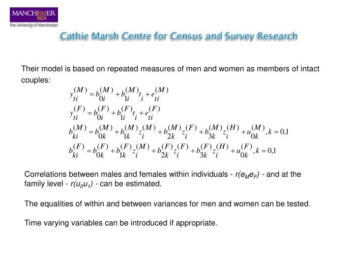 Their model is based on repeated measures of men and women as members of intact